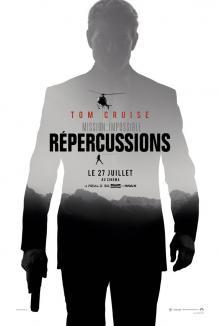 Affiche du film Mission : Impossible - Répercussions